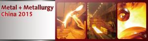 Metal+ Metallurgy China 2015